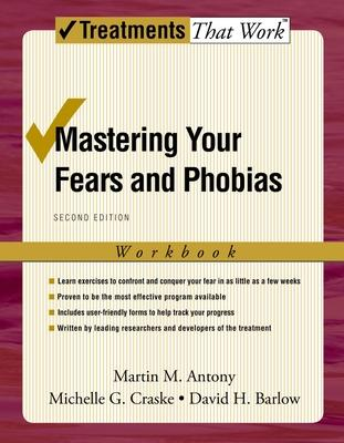 Mastering Your Fears and Phobias
