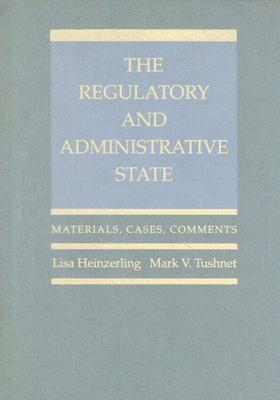The Regulatory and Administrative State