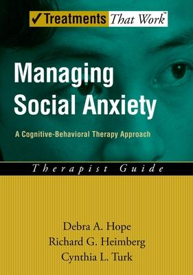 Managing Social Anxiety - Therapist Guide