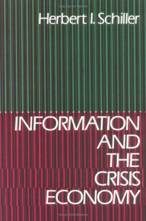 Information and the Crisis Economy