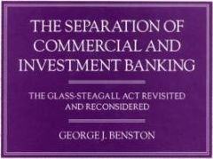 The Separation of Commercial and Investment Banking