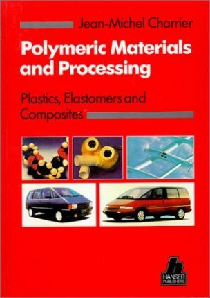 Polymeric Materials and Processing