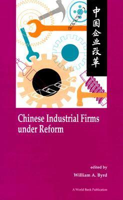 Chinese Industrial Firms Under Reform