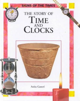The Story of Time and Clocks