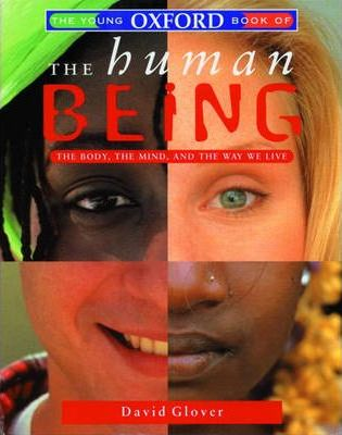 The Young Oxford Book of the Human Being