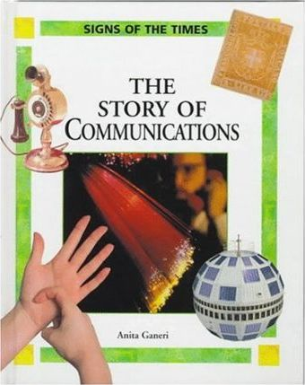The Story of Communications