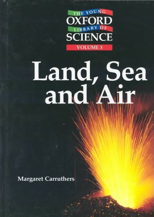 Land, Sea, and Air
