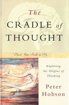 The Cradle of Thought