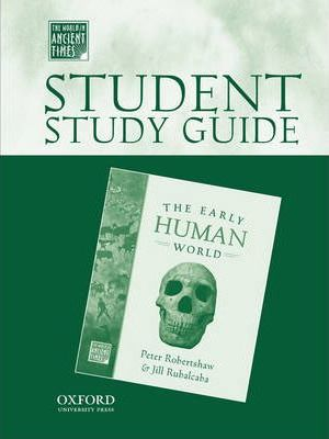 Student Study Guide to The Early Human World