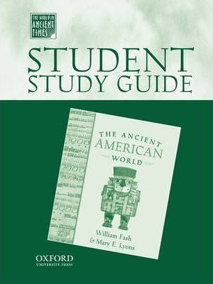 Student Study Guide to The Ancient American World