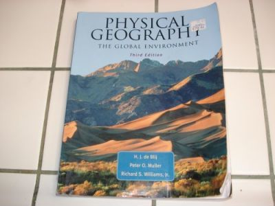 Physical Geography: The Global Environment, Third Edition and Geography