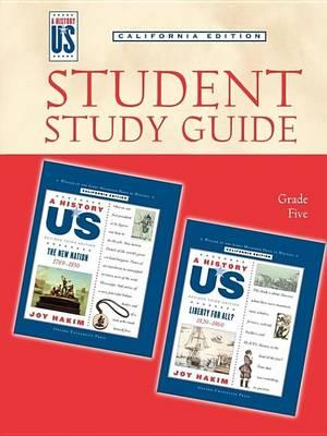 Student Study Guide to New Nation Grade 5 3e Hofus (California Edition)