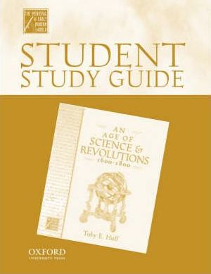 Student Study Guide to An Age of Science and Revolutions, 1600-1800