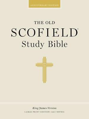 Old Schofield Study Bible KJV