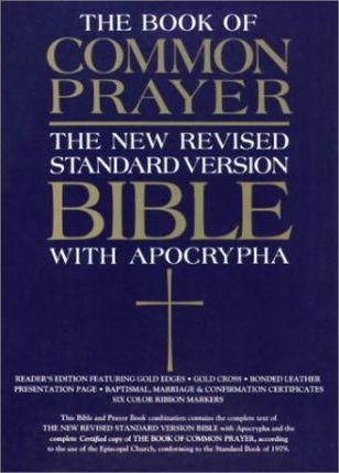 The 1979 Book of Common Prayer and the New Revised Standard Version Bible with the Apocrypha