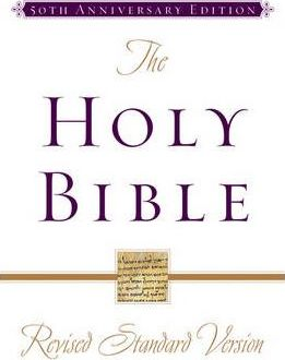 The Revised Standard Version Bible 50th Anniversary Edition