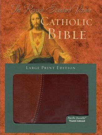 Revised Standard Version Catholic Bible, Large Print Pacific Duvelle