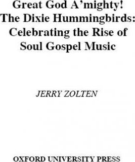 Great God A'Mighty! the Dixie Hummingbirds