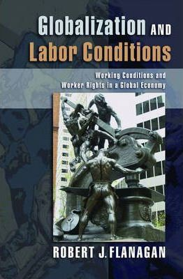 Globalization and Labor Conditions