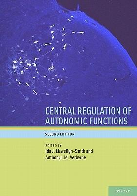 Central Regulation of Autonomic Functions, Second Edition