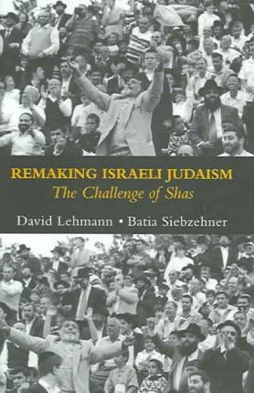 Remaking Israeli Judaism