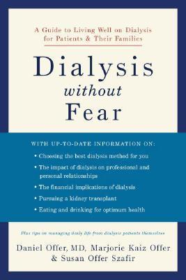 Dialysis without Fear