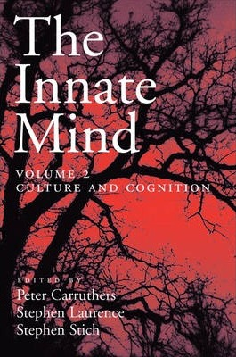 Innate Mind: Volume 2: Culture and Cognition