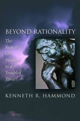 Beyond Rationality