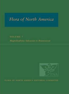 Flora of North America: Volume 7: Magnoliophyta: Dilleniidae, Part 2