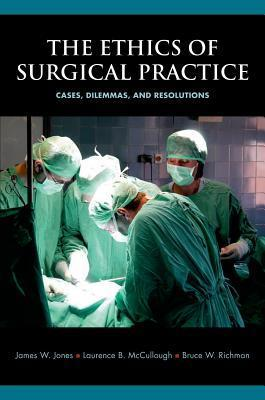 The Ethics of Surgical Practice