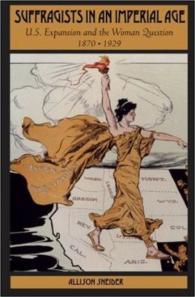 Suffragists in an Imperial Age