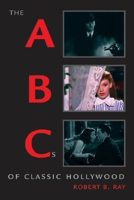 The ABCs of Classic Hollywood