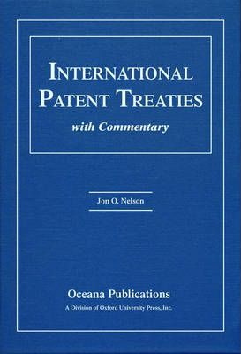 International Patent Treaties with Commentary