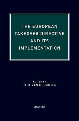 The European Takeover Directive and Its Implementation