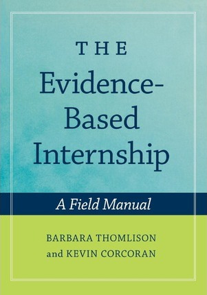 The Evidence-Based Internship: includes CD