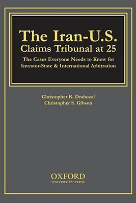 The Iran-U.S. Claims Tribunal at 25