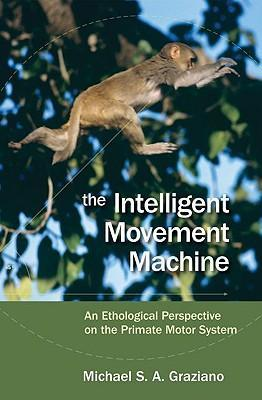 The Intelligent Movement Machine