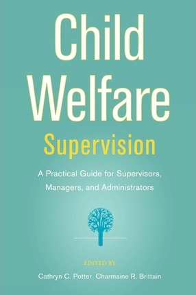 Supervision in Child Welfare