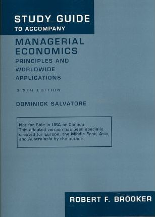 """Study Guide to Accompany """"Managerial Economics - Principles and Worldwide Applications"""" by Dominick Salvatore"""