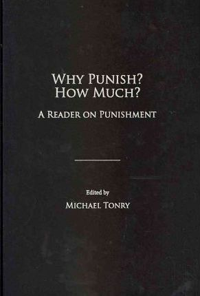 Why Punish? How Much?