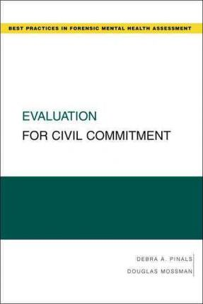 Evaluation for Civil Commitment
