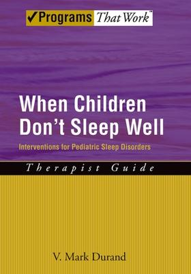 When Children Don't Sleep Well: Therapist Guide