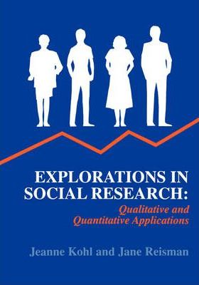 Explorations in Social Research