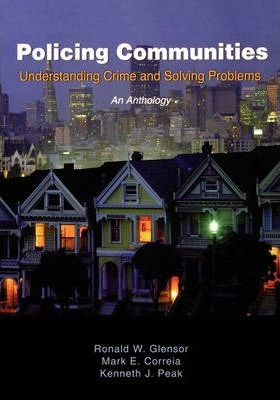 Policing Communities: Understanding Crime and Solving Problems