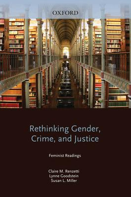 Rethinking Gender, Crime, and Justice