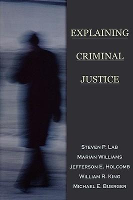 Explaining Criminal Justice
