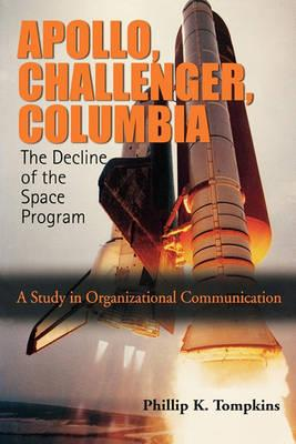 Apollo, Challenger, Columbia: The Decline of the Space Program