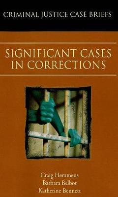 Significant Cases in Corrections