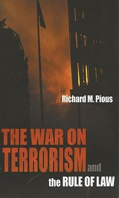 The War on Terrorism and the Rule of Law