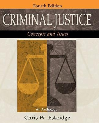 Criminal Justice: Concepts and Issues
